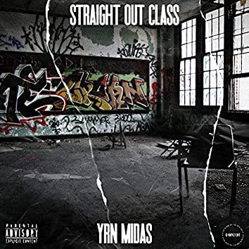 Straight Out Class