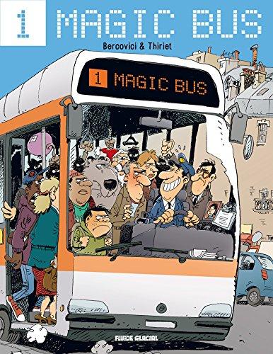 Magic Bus (Tome 1) (FG.FLUIDE GLAC.)