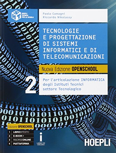 Tecnologie e progettazione di sistemi informatici e di telecomunicazioni. Per gli Ist. tecnici industriali. Con e-book. Con espansione online (Vol. 2)