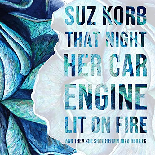 That Night Her Car Engine Lit on Fire cover art