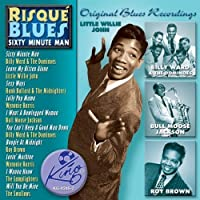 Risque Blues-Sixty Minute Man by Risque Blues-Sixty Minute Man (2013-05-03)