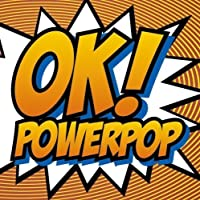 Ok!Powerpop by Ok!Powerpop (2007-11-06)