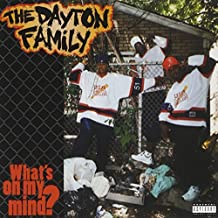 WHATS ON MY MIND by Dayton Family (1995-05-09)