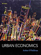 Urban Economics by O'Sullivan, Arthur (2011) Hardcover