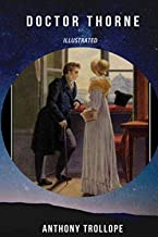 Doctor Thorne Illustrated