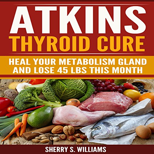 Atkins Thyroid Cure cover art