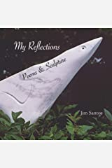 My Reflections: Poems & Sculpture Paperback