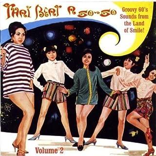 Thai Beat A Go Go, Vol. 2