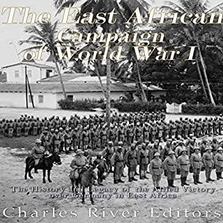 The East African Campaign of World War I audiobook cover art