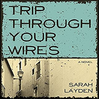 Trip Through Your Wires audiobook cover art