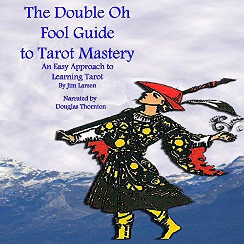 The Double Oh Fool Guide to Tarot Mastery audiobook cover art