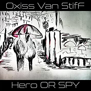 Hero or Spy - EP