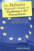 The Definitive Beginner's Guide to Tendering and EU Procurement