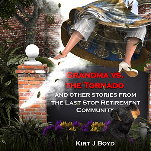 Grandma vs. the Tornado: A Cozy Without the Mystery audiobook cover art