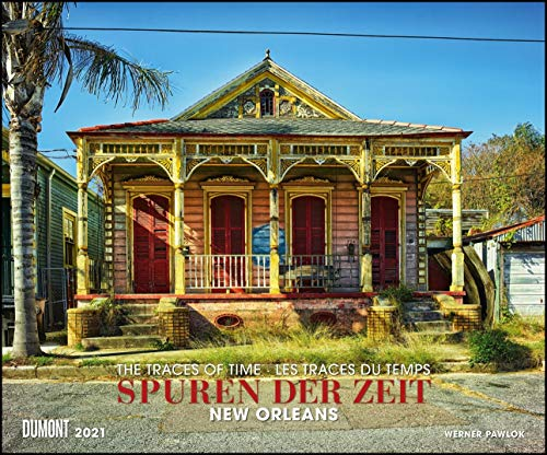 Spuren der Zeit 2021 ‒ Verlassene Orte ‒ Lost Places ‒ New Orleans ‒ Foto-Wandkalender 58,4 x 48,5 cm