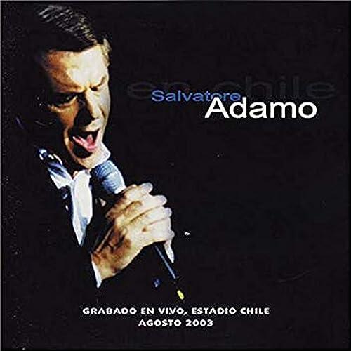 En Chile Live By Salvatore Adamo On Amazon Music Amazon Com