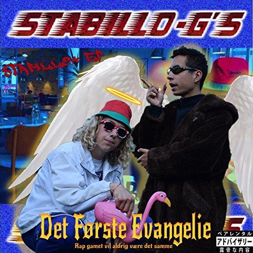 Stabillo Mixtape: Det Første Evangelie [Explicit]