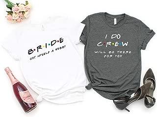 Friends Bachelorette Party Shirts Funny Bachelorette Shirts Bridesmaid Shirts Bridesmaid Proposal Maid Of Honor Shirt Bride Shirt