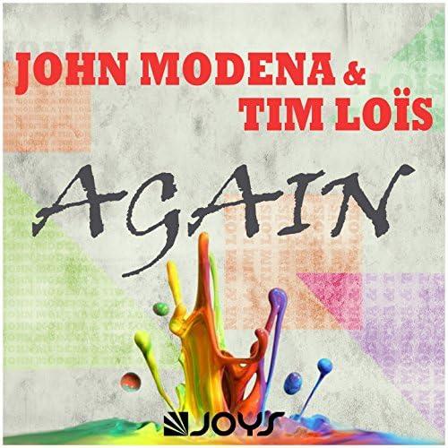 John Modena & Tim Lois