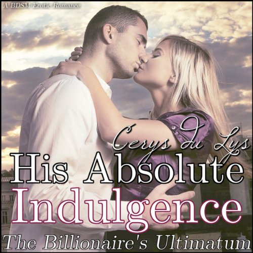 His Absolute Indulgence audiobook cover art