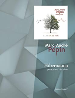 Hibernation: Compositions for the piano