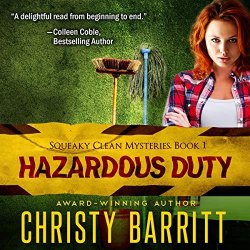 Couverture de Hazardous Duty: Squeaky Clean Mysteries, Book 1