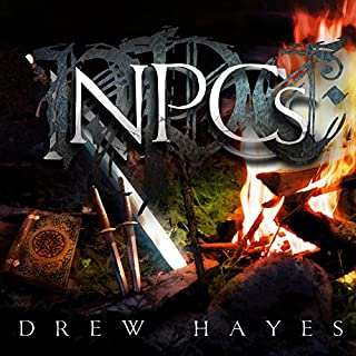 NPCs                   By:                                                                                                                                 Drew Hayes                               Narrated by:                                                                                                                                 Roger Wayne                      Length: 7 hrs and 50 mins     9,681 ratings     Overall 4.4