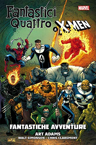 Fantastiche avventure. Fantastici Quattro & X-Men
