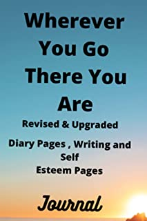 Wherever You Go There You Are Journal, Updated: Working Dream Journal