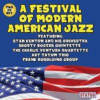 A Festival of Modern American