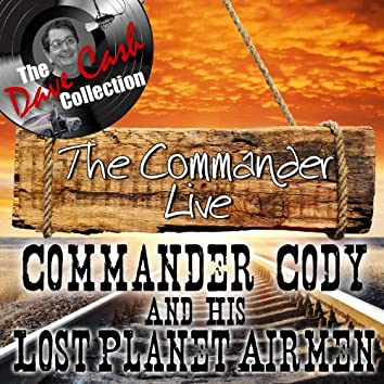The Commander Live - [The Dave Cash Collection]