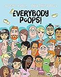 Everybody Poops! (Everybody Potties!)