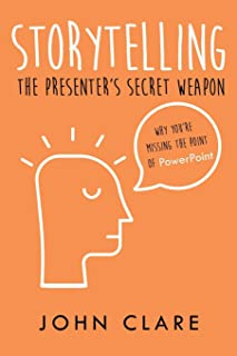 Storytelling: The Presenter's Secret Weapon