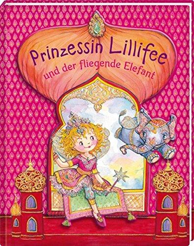 Prinzessin Lillifee und der fliegende Elefant (Prinzessin Lillifee (Bilderbücher))