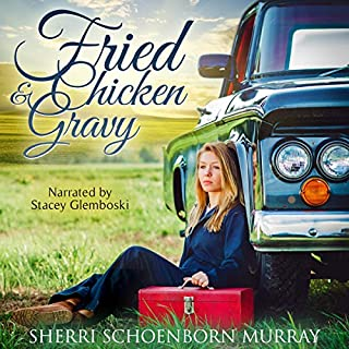 Fried Chicken and Gravy audiobook cover art