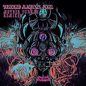 Mother Funker Remixes