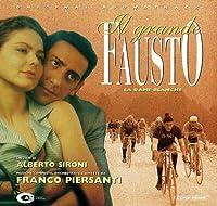 Il Grande Fausto - La Dame Blanche