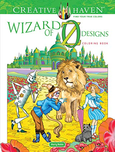 Creative Haven Wizard of Oz Designs Coloring Book (Creative Haven Coloring Books)