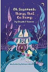 Oh Susannah: Things That Go Bump: An Oh Susannah Story Kindle Edition