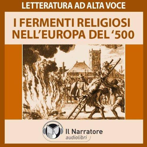 I fermenti religiosi nell'Europa del '500 copertina