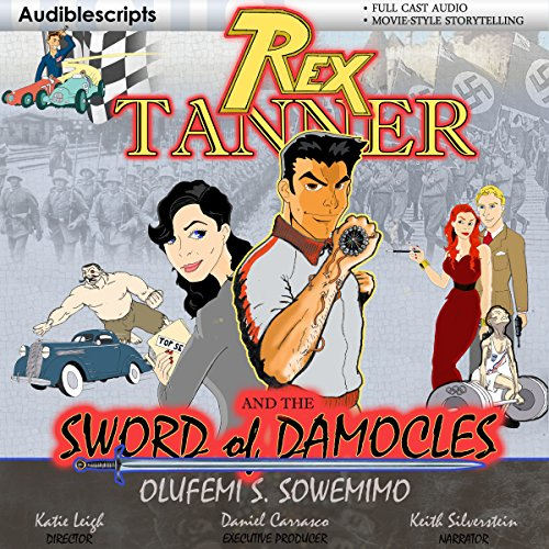 Rex Tanner: And the Sword of Damocles audiobook cover art