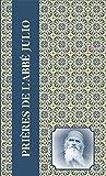 Prières de L'Abbé Julio - Coffret en 4 volumes