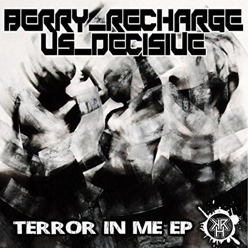 Berry Recharge Vs Decisive