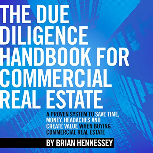 The Due Diligence Handbook for Commercial Real Estate audiobook cover art