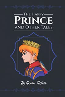 The Happy Prince and Other Tales: with original illustrations