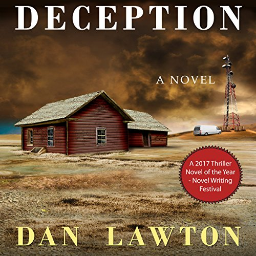 Deception                   By:                                                                                                                                 Dan Lawton                               Narrated by:                                                                                                                                 Alex Freeman                      Length: 7 hrs and 45 mins     Not rated yet     Overall 0.0