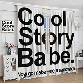 championCEL Quote, Blackout Window Curtain, Cool Story Babe Now Go Make Me A Sandwich Fun Phrase Sarcastic Slang Image Print, Drapes for Living Room, Black and White, 120x96 inch