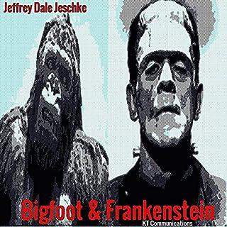 Bigfoot & Frankenstein audiobook cover art