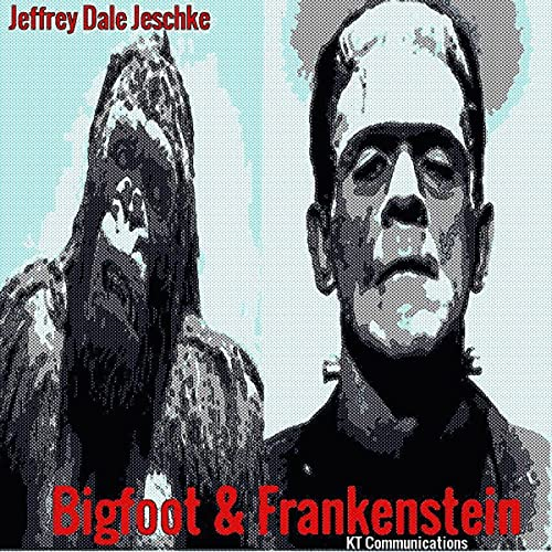 Bigfoot & Frankenstein audiobook cover art
