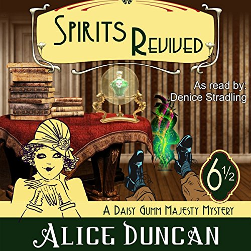 Spirits Revived                   By:                                                                                                                                 Alice Duncan                               Narrated by:                                                                                                                                 Denice Stradling                      Length: 7 hrs and 49 mins     4 ratings     Overall 5.0